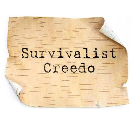 Survivalist Creedo